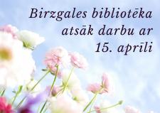 Birzgales bibliotēka atsāk darbu